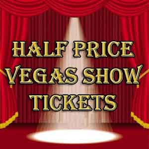 Top Ways To Find Half Price Tickets In Las Vegas